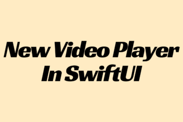 New Video Player In SwiftUI