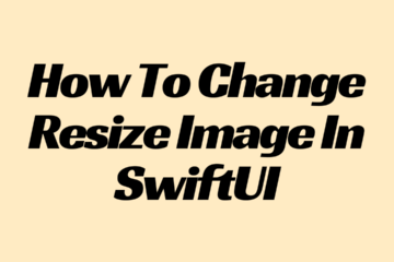 How To Change Resize Image In SwiftUI